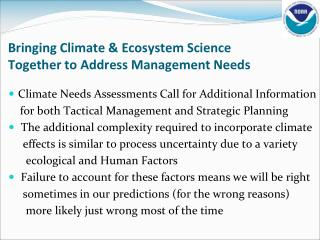 Bringing Climate  Ecosystem Science Together to Address Management Needs