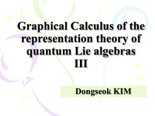 Graphical Calculus of the representation theory of quantum Lie algebras III
