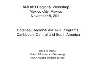 Potential Regional AMDAR Programs: Caribbean, Central and South America