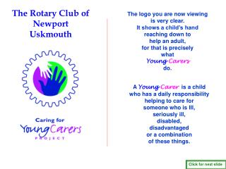 The Rotary Club of  Newport            Uskmouth