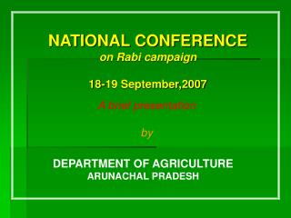 NATIONAL CONFERENCE on Rabi campaign 18-19 September,2007