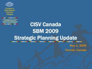 CISV Canada  SBM 2009 Strategic Planning Update