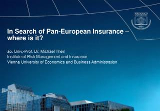 In Search of Pan-European Insurance – where is it?
