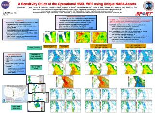 A Sensitivity Study of the Operational NSSL WRF using Unique NASA Assets
