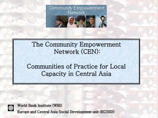 The Community Empowerment  Network (CEN):