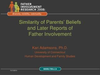 Similarity of Parents' Beliefs and Later Reports of  Father Involvement