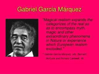 Gabriel Garcia M árquez