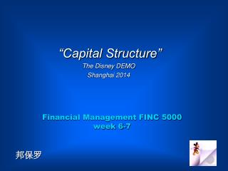 Financial Management FINC 5000 week 6-7