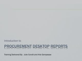Procurement Desktop Reports