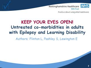 KEEP YOUR EYES OPEN! Untreated co-morbidities in adults with Epilepsy and Learning Disability
