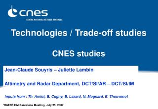 Technologies / Trade-off studies  CNES studies