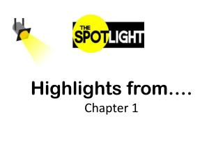 Highlights from…. Chapter 1
