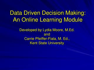 Data Driven Decision Making: An Online Learning Module