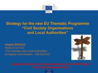 Strategy for the new EU  Thematic Programme  �Civil Society Organisations  and Local Authorities�