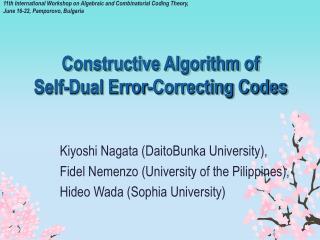 Constructive Algorithm of  Self-Dual Error-Correcting Codes