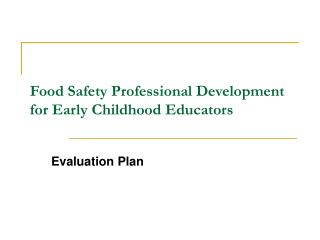 Food Safety Professional Development for Early Childhood Educators