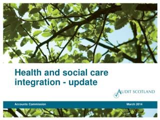 H ealth and social  c are  i ntegration - update