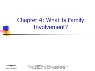 Chapter 4: What Is Family Involvement?