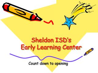 Sheldon ISD's  Early Learning Center