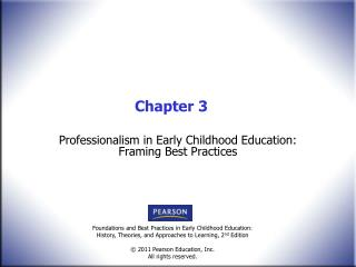 Professionalism in Early Childhood Education: Framing Best Practices