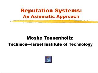 Reputation Systems:  An Axiomatic Approach