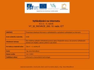 Vyhledávání na Internetu ICT,  4. – 5.  ročník VY_32_INOVACE_200,  10. sada, ICT