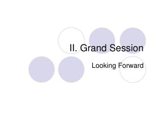 II. Grand Session