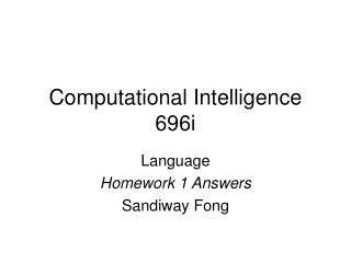 Computational Intelligence 696i
