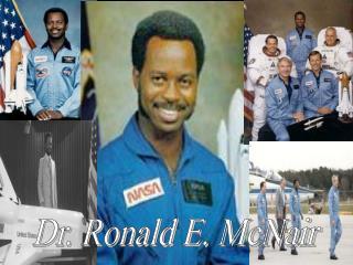Dr. Ronald E. McNair