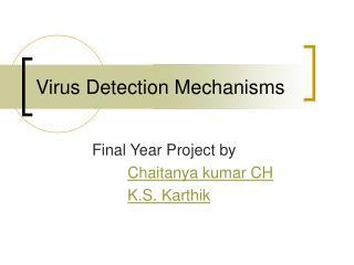 Virus Detection Mechanisms