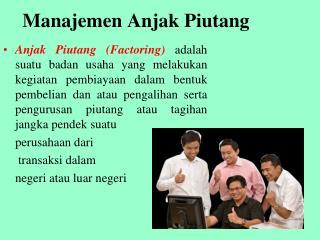 Manajemen Anjak Piutang