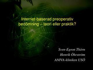 Internet-baserad preoperativ  bedömning – teori eller praktik?