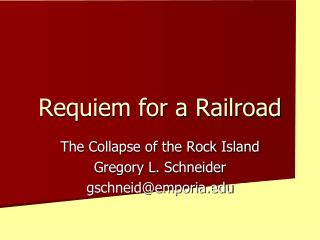 Requiem for a Railroad