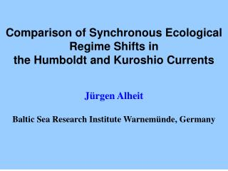 Comparison of Synchronous Ecological Regime Shifts in the Humboldt and Kuroshio Currents