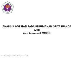 ANALISIS INVESTASI PADA PERUMAHAN GRIYA JUANDA ASRI Anisa Ratna Aryanti. 20206112