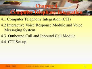 Chapter 4 Computer Telephony Integration