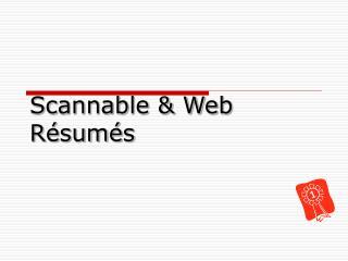 Scannable & Web   Résumés