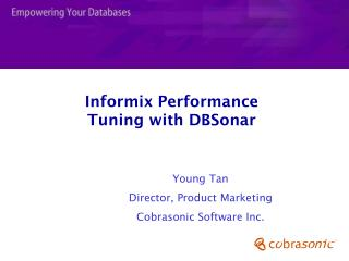 Informix Performance Tuning with DBSonar