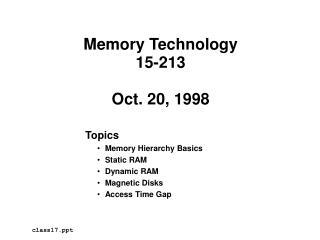 Memory Technology 15-213  Oct. 20, 1998