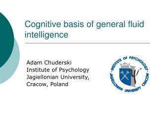 Cognitive basis of general fluid intelligence