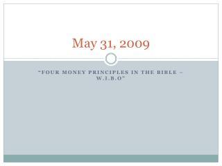 May 31, 2009