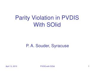 Parity Violation in PVDIS With SOlid