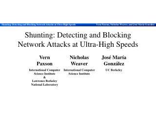Shunting: Detecting and Blocking Network Attacks at Ultra-High Speeds