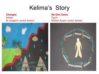 Kelima's  Story