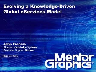 Evolving a Knowledge-Driven Global eServices Model