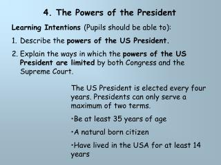 4. The Powers of the President