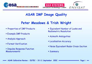 ASAR IMP Image Quality Peter Meadows & Trish Wright