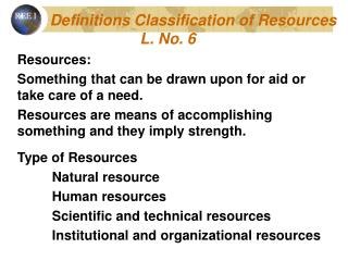Definitions Classification of Resources                      L. No. 6