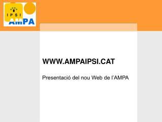 WWW.AMPAIPSI.CAT