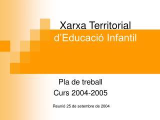 Xarxa  Territorial d'Educació Infantil